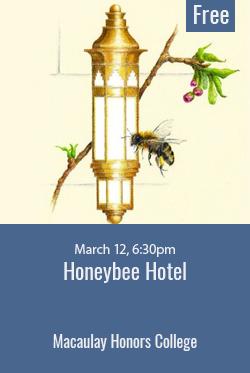 Honeybee Hotel event with Landmark West