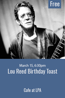Lou Reed celebration at the Library for Performing Arts