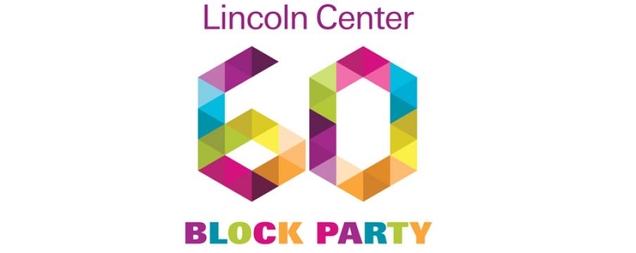 Celebrate 60 Years of Lincoln Center with a Free Block Party